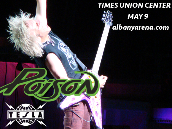 Poison & Tesla  at Times Union Center