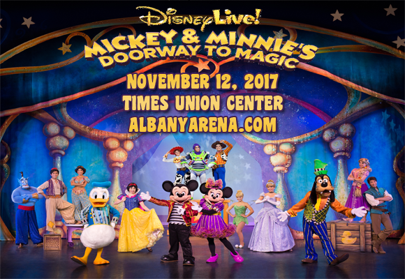 Disney Live! Mickey & Minnie's Doorway to Magic at Times Union Center