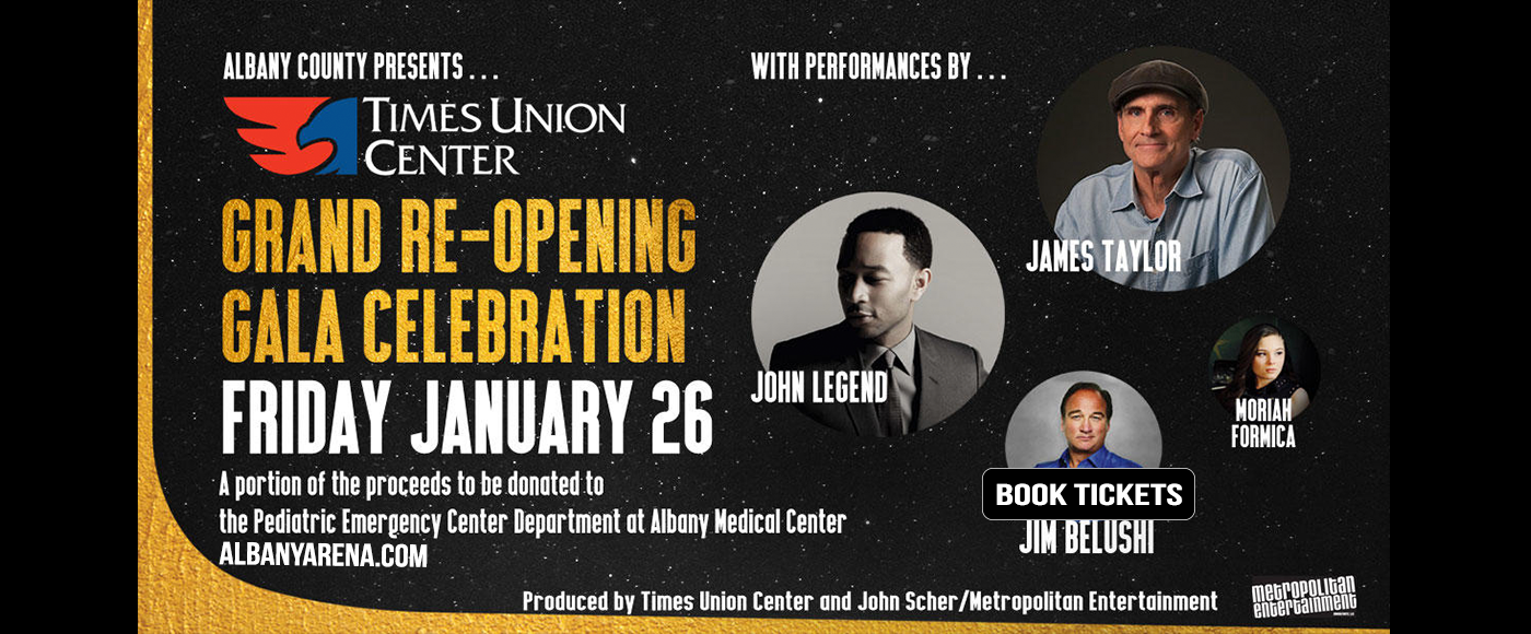 The Gala Celebration: James Taylor, John Legend & Jim Belushi at Times Union Center