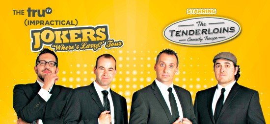 Cast of Impractical Jokers & The Tenderloins at Times Union Center