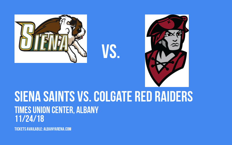 Siena Saints vs. Colgate Red Raiders at Times Union Center