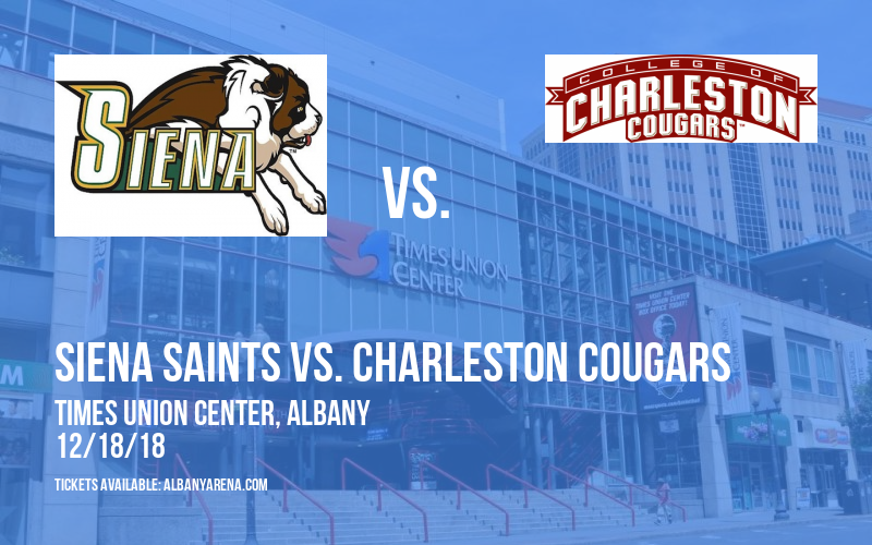 Siena Saints vs. Charleston Cougars at Times Union Center