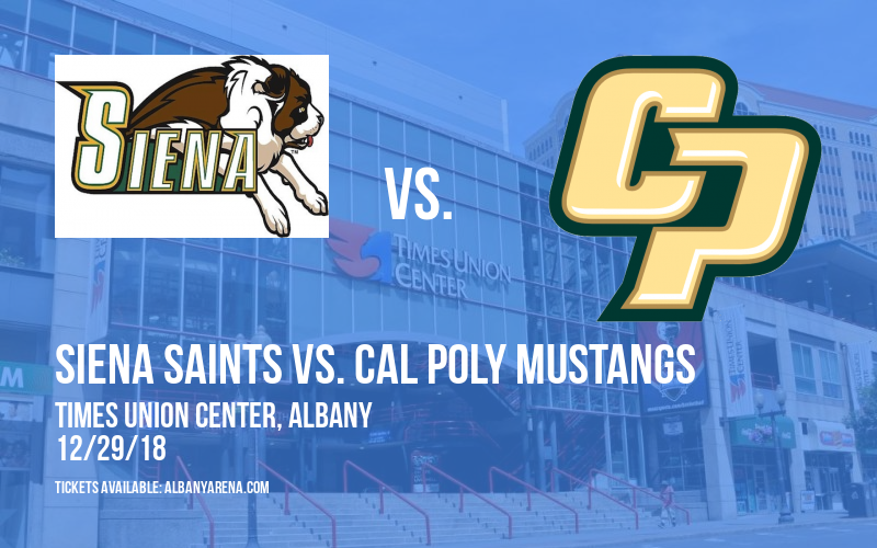 Siena Saints vs. Cal Poly Mustangs at Times Union Center