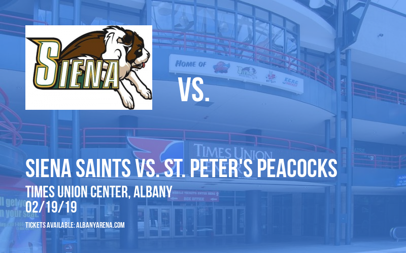 Siena Saints vs. St. Peter's Peacocks at Times Union Center