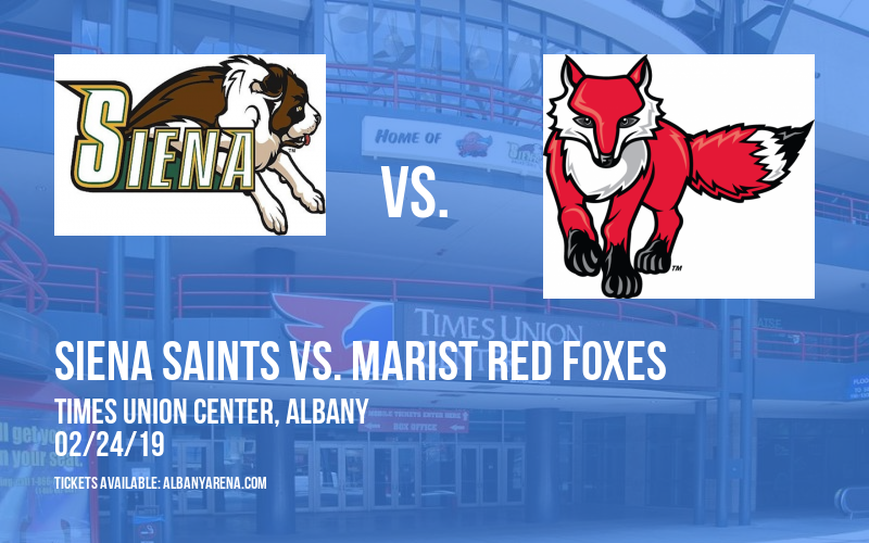 Siena Saints vs. Marist Red Foxes at Times Union Center