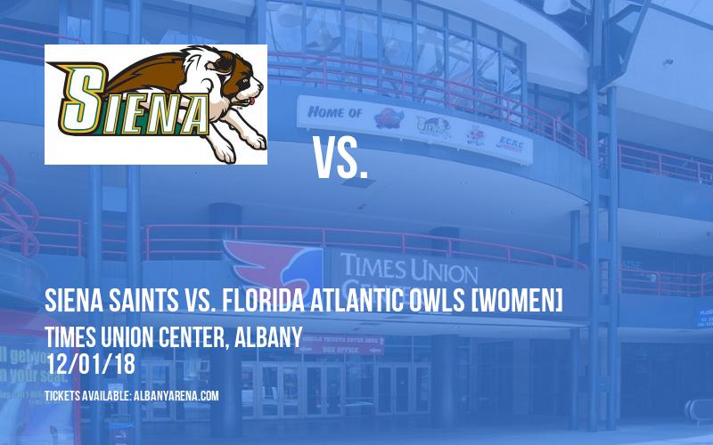 Siena Saints vs. Harvard Crimson & Siena Saints vs. Florida Atlantic Owls [WOMEN] at Times Union Center