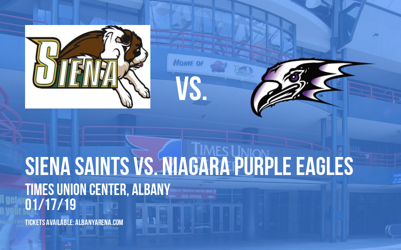Siena Saints vs. Niagara Purple Eagles at Times Union Center