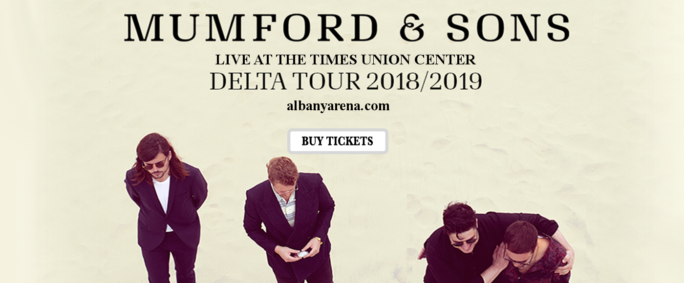 Mumford and Sons at Times Union Center