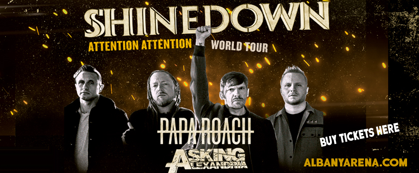 Shinedown, Papa Roach & Asking Alexandria at Times Union Center