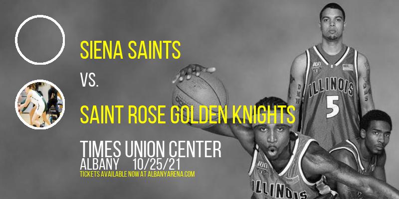 Exhibition: Siena Saints vs. Saint Rose Golden Knights at Times Union Center