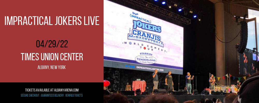 Impractical Jokers Live [CANCELLED] at Times Union Center