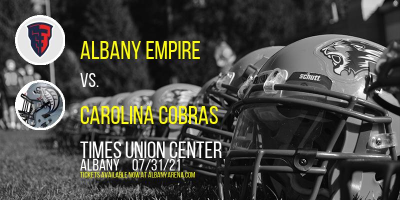 Albany Empire vs. Carolina Cobras at Times Union Center
