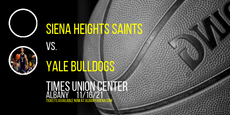 Siena Heights Saints vs. Yale Bulldogs at Times Union Center